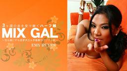 男を虜にする舌テクニックを持つアジアン娘 MIX GAL EMY REYES